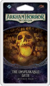 Arkham Horror: The Card Game - The Path to Carcosa cycle - Unspeakable Oath