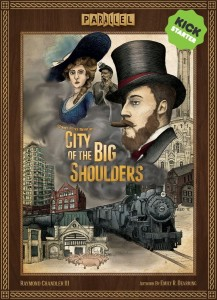 City of the Big Shoulders (KS Investor edition)