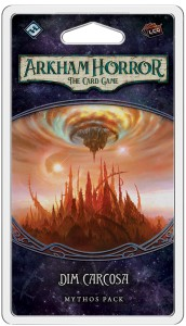 Arkham Horror: The Card Game - The Path to Carcosa cycle - Dim Carcosa