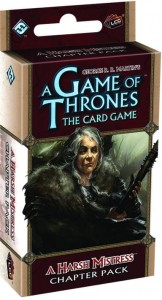 A Game of Thrones LCG: A Harsh Mistress