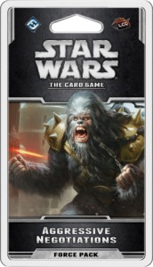 Star Wars: The Card Game - Aliances Cycle -  Aggressive Negotiations