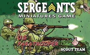 Sergeants Miniatures Game: US Paratrooper Scouts
