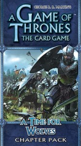 A Game of Thrones LCG: A Time For Wolwes