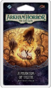 Arkham Horror: The Card Game - The Path to Carcosa cycle - A Phantom of Truth