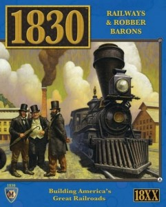 1830 Railways & Robber Barons (2018 edition)