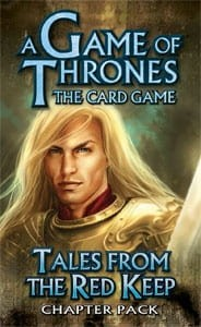 A Game of Thrones LCG: Tales from the Red Keep